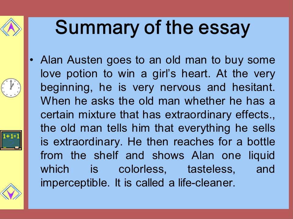 Summary of the essay Alan Austen goes to an old man to buy some love potion to win a girl's heart.