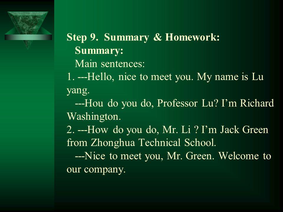 Step 9. Summary & Homework: Summary: Main sentences: 1.