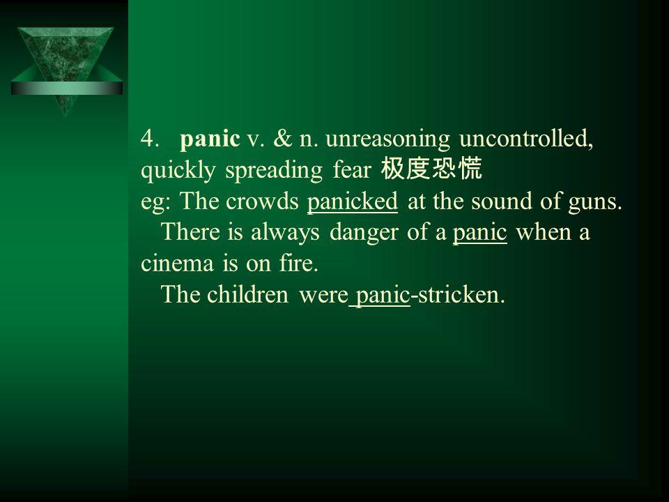4. panic v. & n.