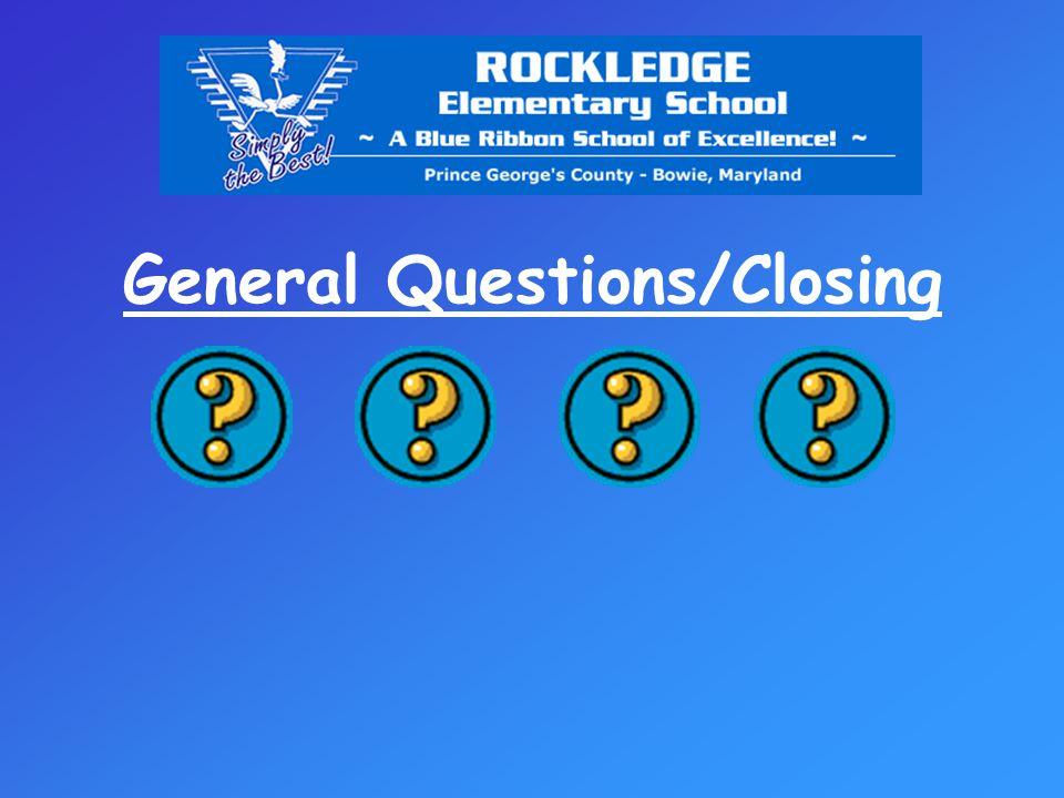 General Questions/Closing