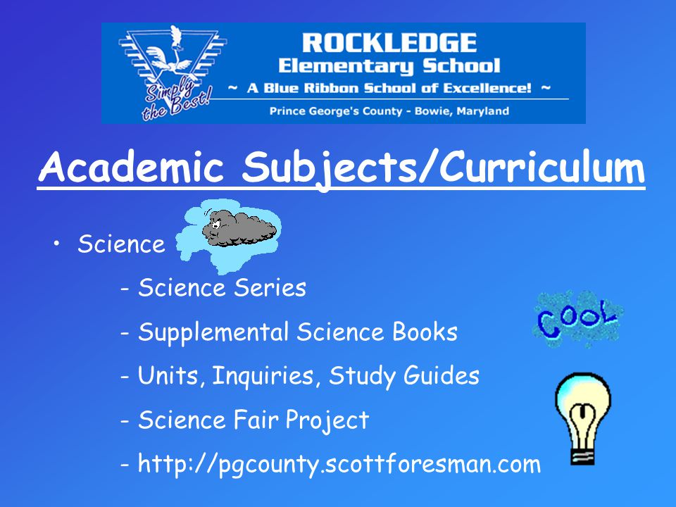 Academic Subjects/Curriculum Science - Science Series - Supplemental Science Books - Units, Inquiries, Study Guides - Science Fair Project - http://pgcounty.scottforesman.com