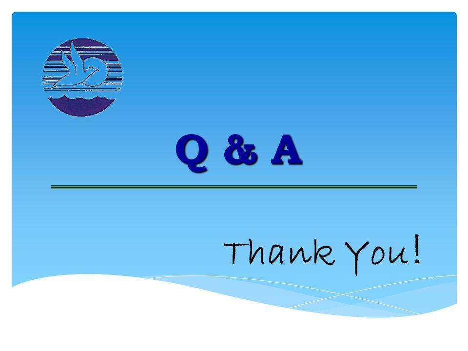 Q & A Thank You !