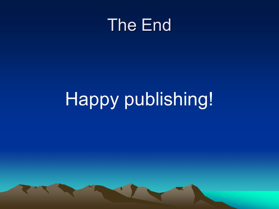 The End Happy publishing!