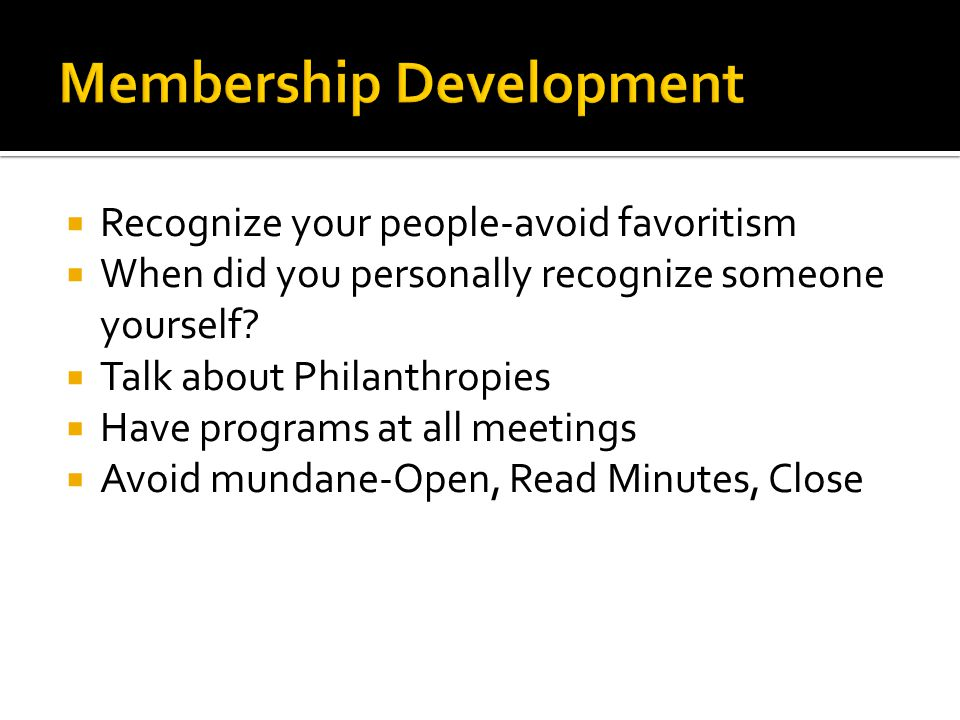  Recognize your people-avoid favoritism  When did you personally recognize someone yourself.