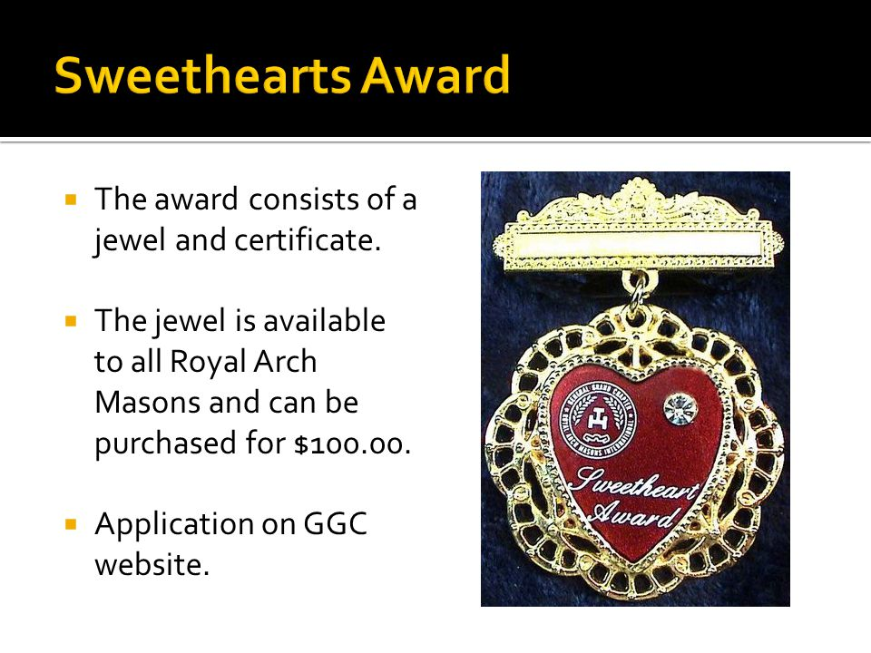  The award consists of a jewel and certificate.