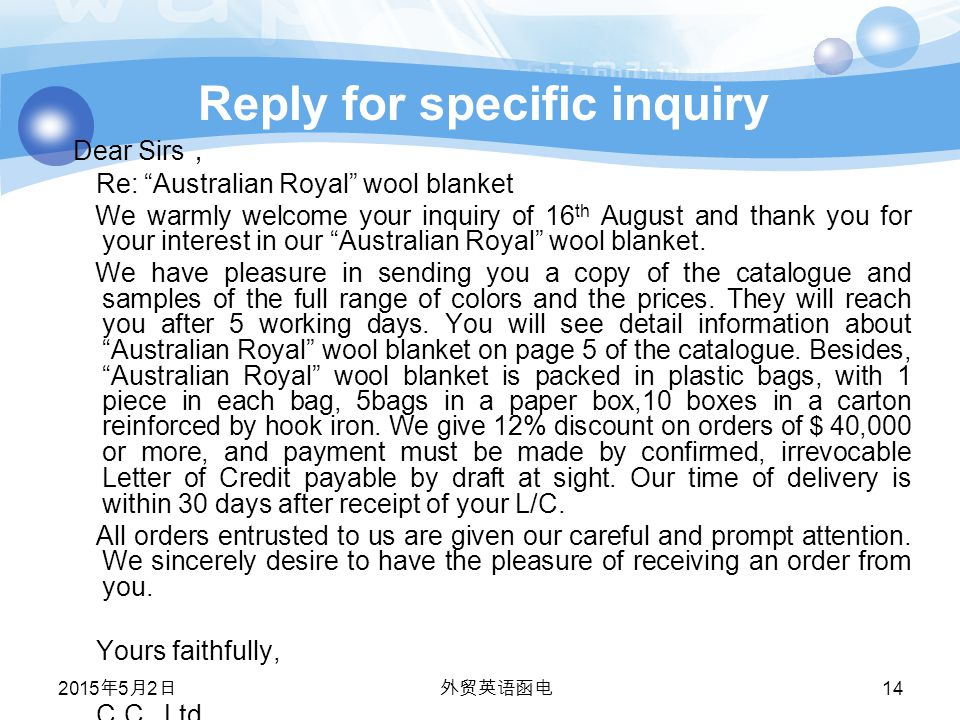 Reply for specific inquiry Dear Sirs , Re: Australian Royal wool blanket We warmly welcome your inquiry of 16 th August and thank you for your interest in our Australian Royal wool blanket.