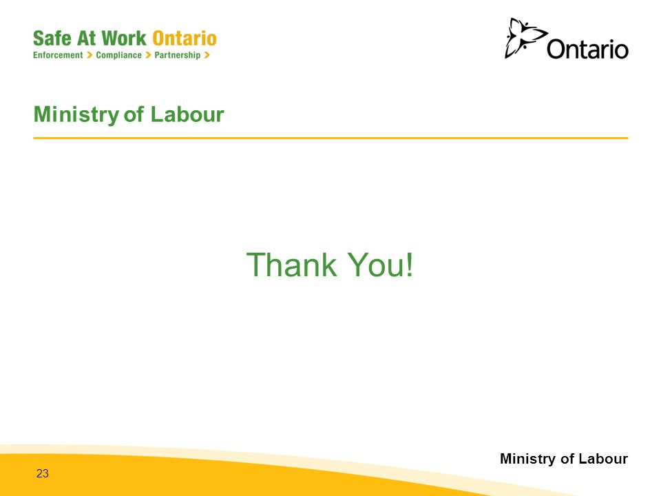 Ministry of Labour 23 Ministry of Labour Thank You!