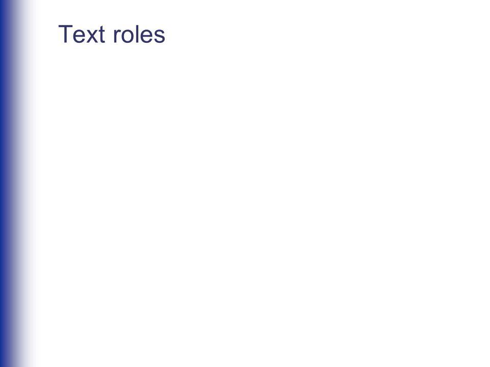 Text roles
