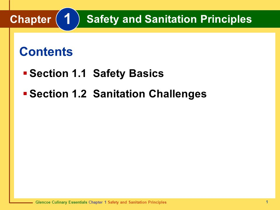 Glencoe Culinary Essentials Chapter 1 Safety and Sanitation Principles Chapter 1 Safety and Sanitation Principles 22 Cleaning products used in the foodservice industry: detergents hygiene detergents degreasers abrasive and acid cleaners Chemical Hazards cleaning Removing food and other soil from a surface.