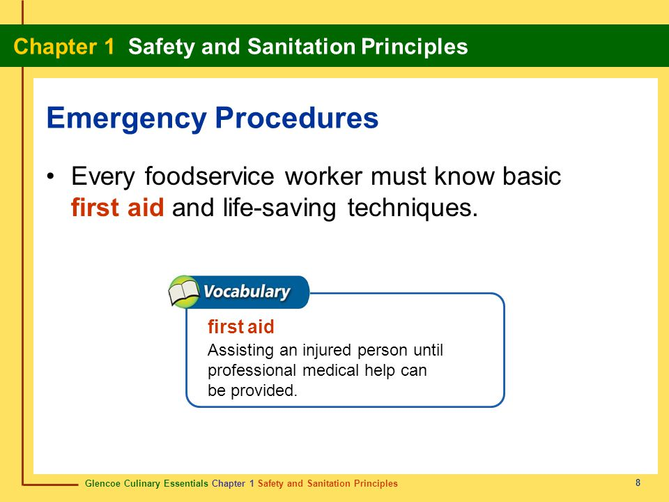 Glencoe Culinary Essentials Chapter 1 Safety and Sanitation Principles Chapter 1 Safety and Sanitation Principles 29 Show Definition OSHA procedure; all necessary switches on malfunctioning electrical equipment are tagged and locked from use.