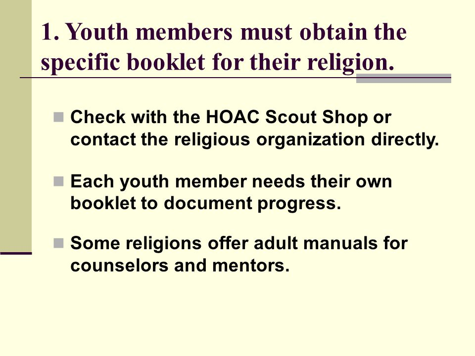 1. Youth members must obtain the specific booklet for their religion.