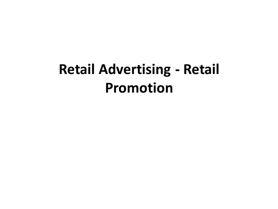 Retail Advertising - Retail Promotion