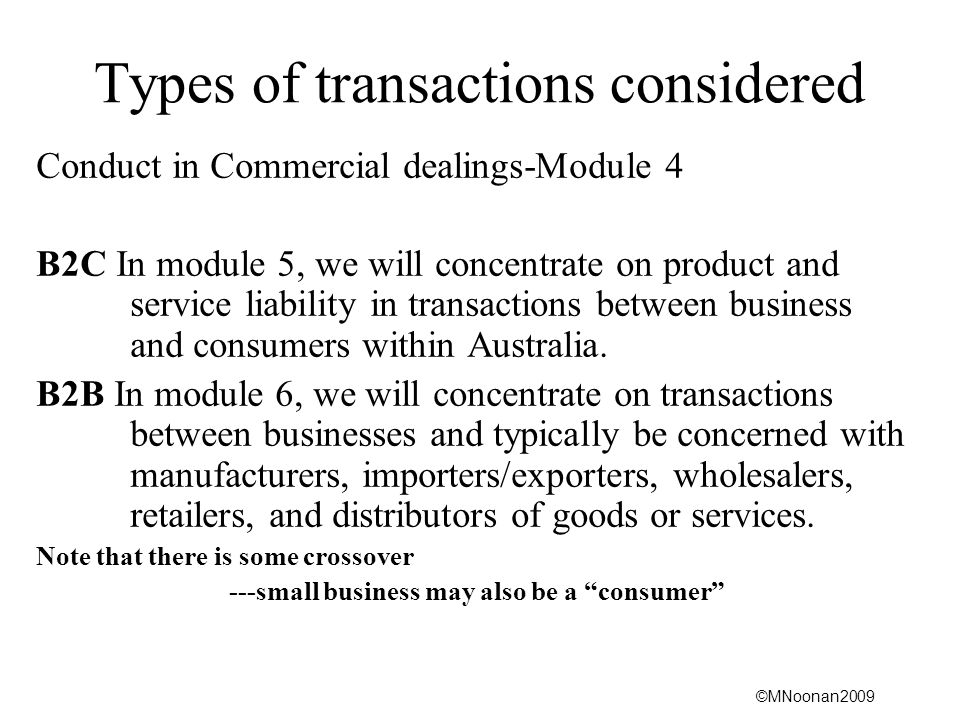 ©MNoonan2009 Interaction contract and common law Many statutes expressly preserve the common law, or parts of it.