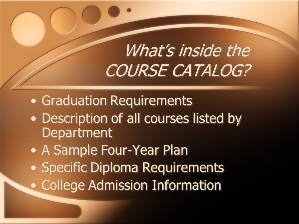 What's inside the COURSE CATALOG.