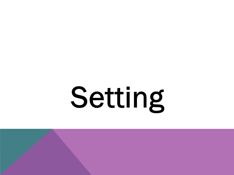 Setting