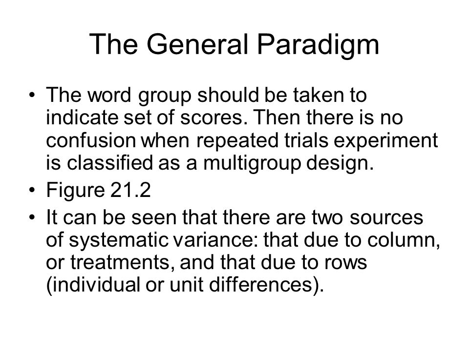 The General Paradigm The word group should be taken to indicate set of scores.