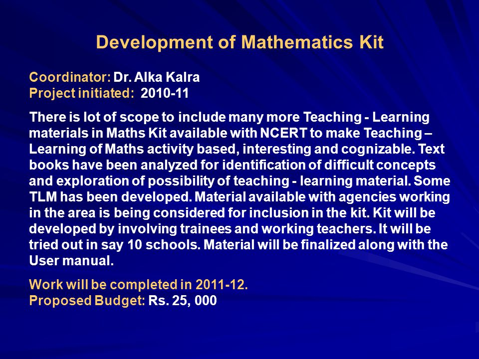 Development of Mathematics Kit Coordinator: Dr.
