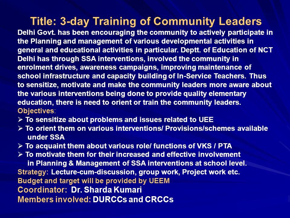 Title: 3-day Training of Community Leaders Delhi Govt.