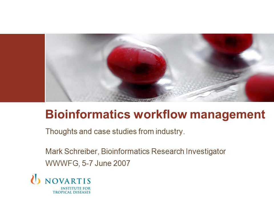 Bioinformatics workflow management Thoughts and case studies from industry.