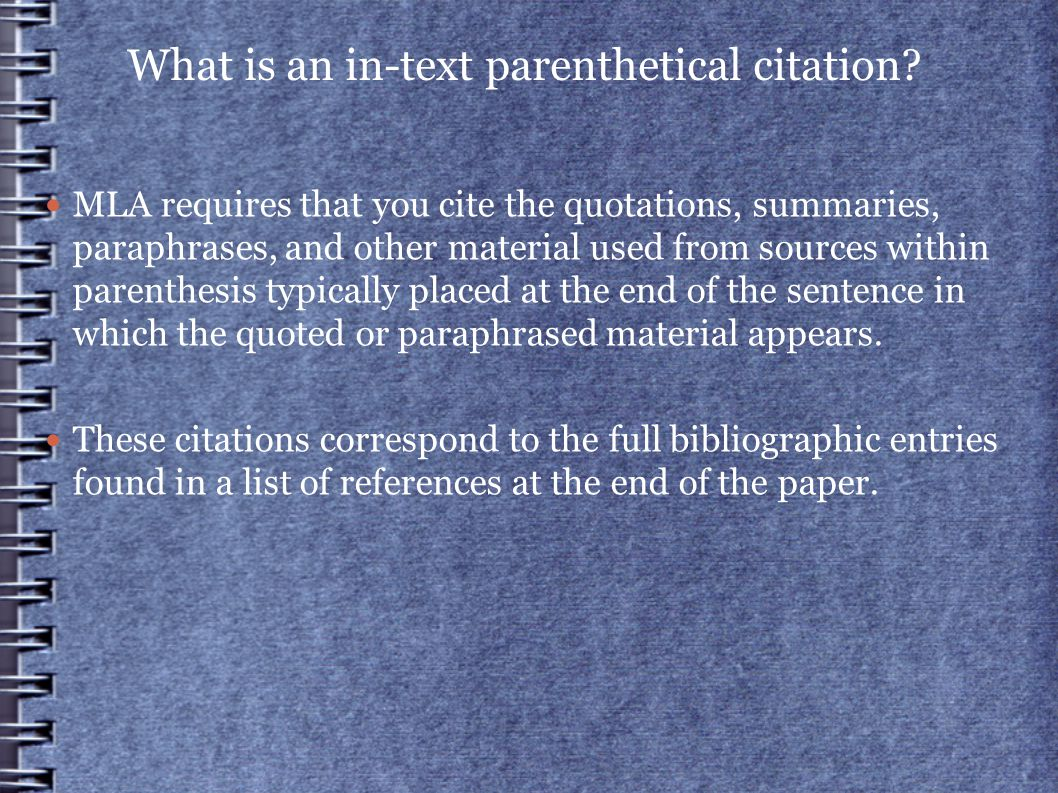 What is an in-text parenthetical citation.