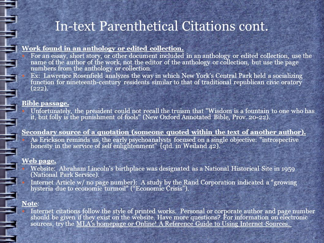 In-text Parenthetical Citations cont. Work found in an anthology or edited collection.