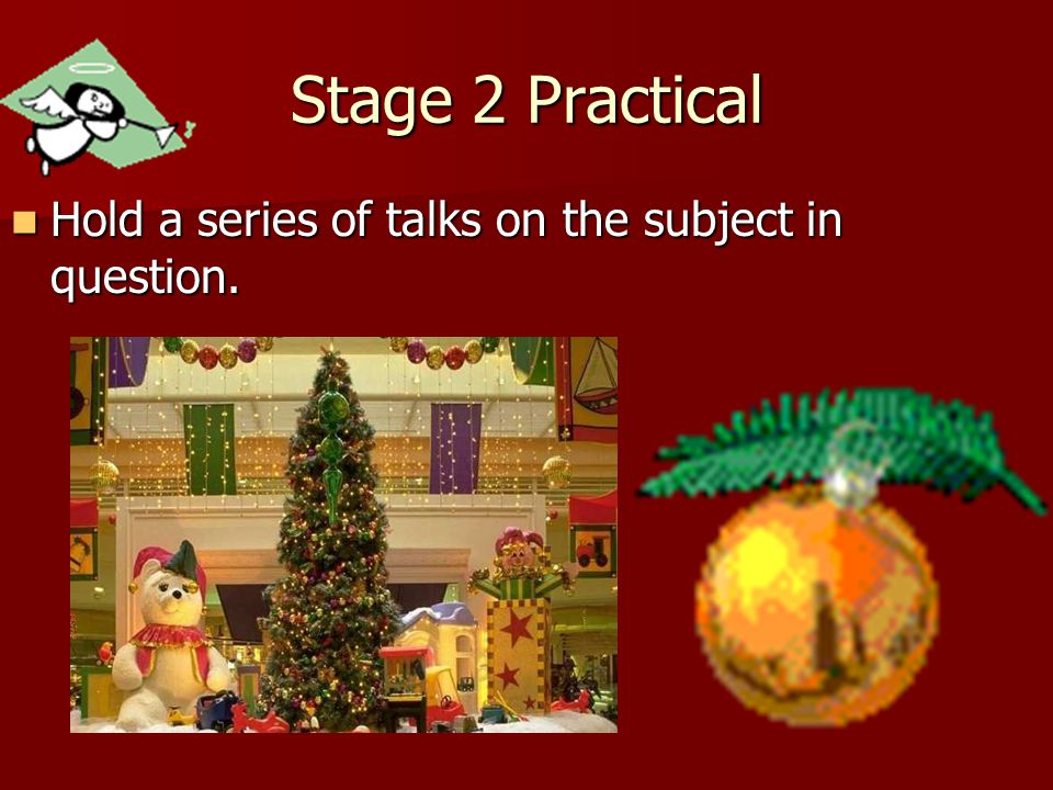 Stage 2 Practical Hold a series of talks on the subject in question.