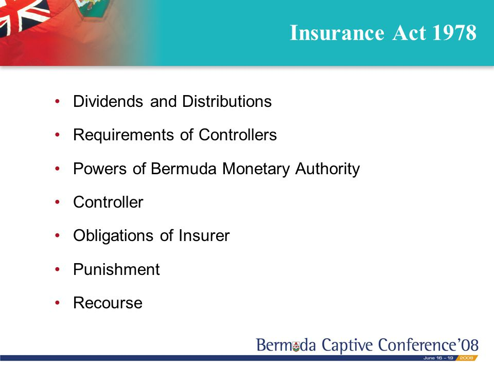 Insurance Act 1978 Dividends and Distributions Requirements of Controllers Powers of Bermuda Monetary Authority Controller Obligations of Insurer Punishment Recourse
