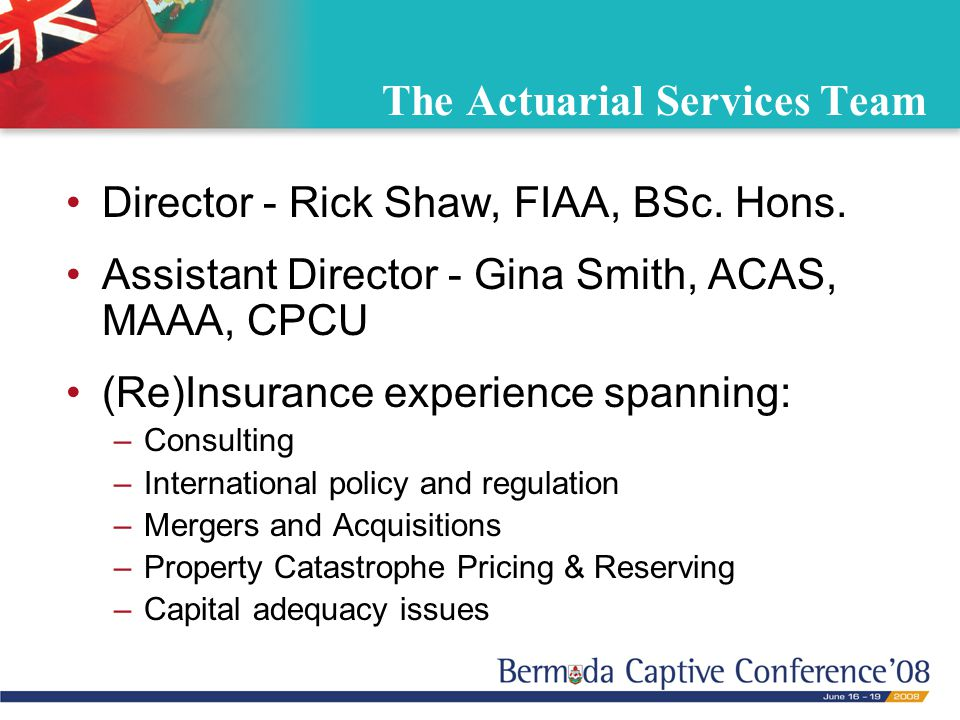 The Actuarial Services Team Director - Rick Shaw, FIAA, BSc.