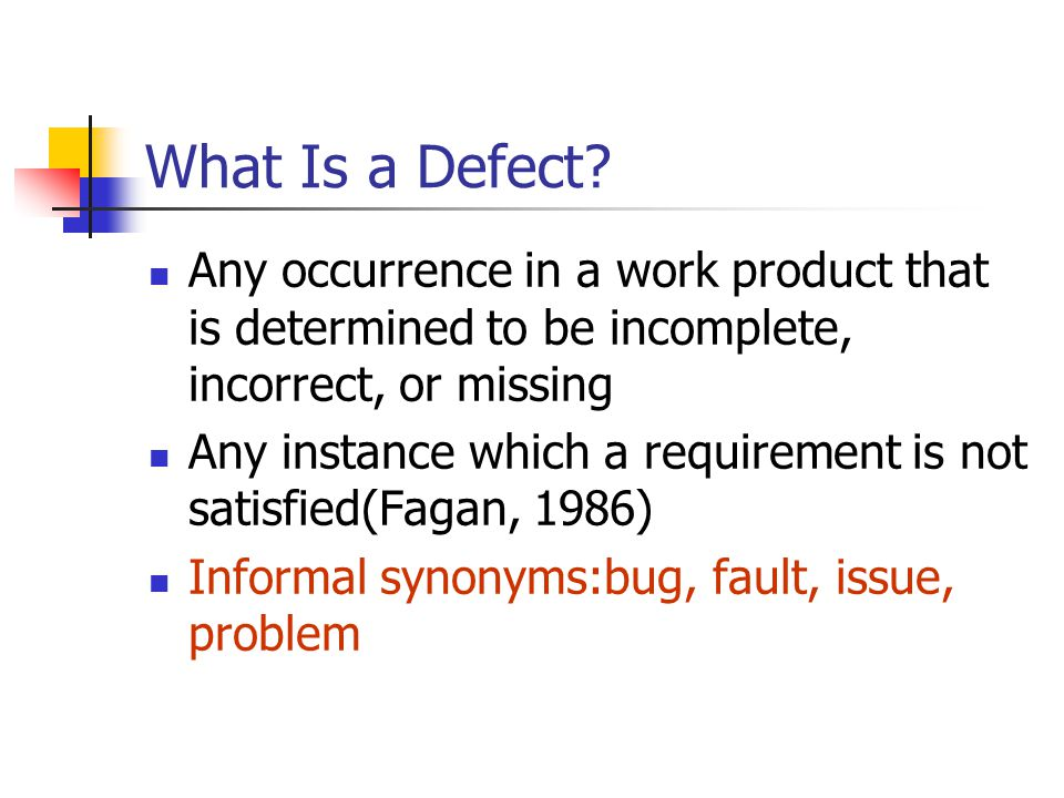 What Is a Defect.