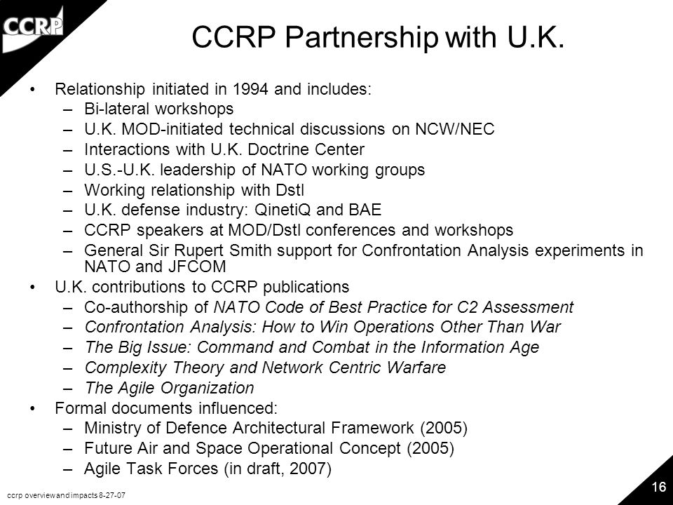 ccrp overview and impacts 8-27-07 16 CCRP Partnership with U.K.