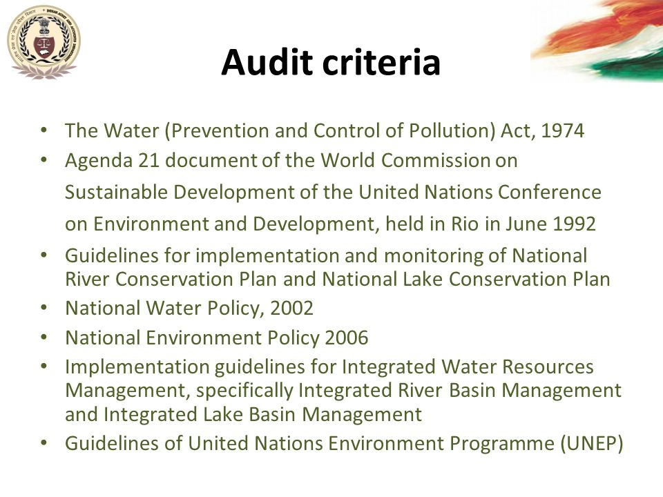 Audit sampling Audit sample selected on the basis of assessment of risks like expenditure, criticality of the project in pollution control and feedback received from the public to the advertisement placed in newspapers – Out of 1079 projects for pollution control of 24 rivers across 19 States being implemented, we audited 140 projects for 24 rivers – Out of projects for conservation of 58 lakes in 14 States, we studied 22 projects across 14 States – Out of a total of 6053 blocks across India, we examined 116 blocks for implementation and monitoring programmes relating to ground water pollution