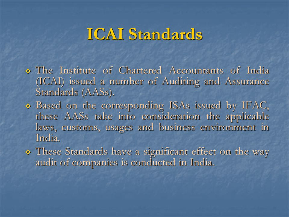 INTOSAI Standards  The Auditing Standards Committee of the International Organisation of Supreme Audit Institutions (INTOSAI) issued  Auditing Standards (1992)  Code of Ethics for auditors in the public sector (1998)  Though not mandatory, they reflect a best practices consensus among the Supreme Audit Institutions (SAIs)  Each SAI is required to judge the extent to which the Standards are compatible with the achievement of its mandate