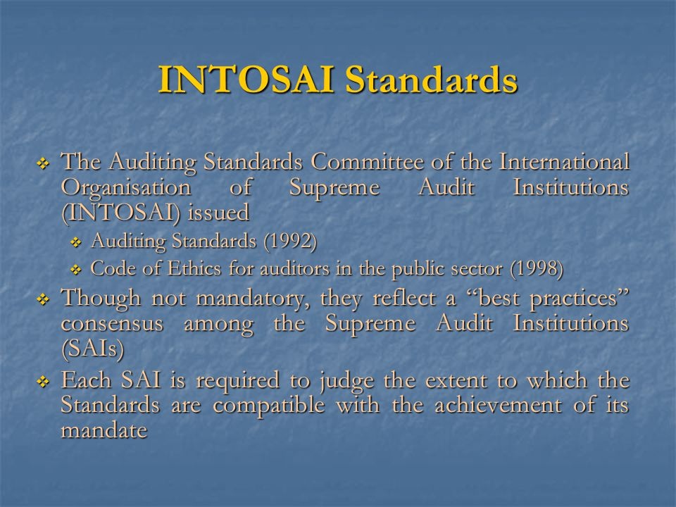 BASIC POSTULATES GENERAL STANDARDS FIELD STANDARDS REPORTING STANDARDS Four Parts of the Auditing Standards of the CAG of India