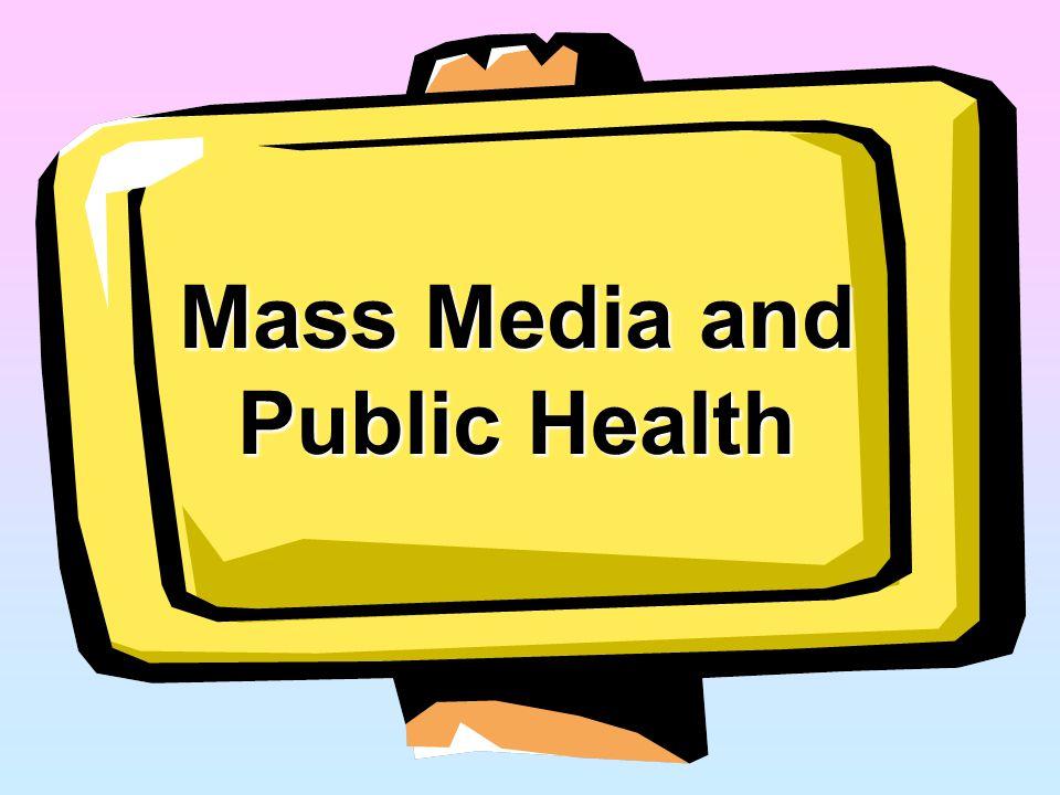 Mass Media and Public Health