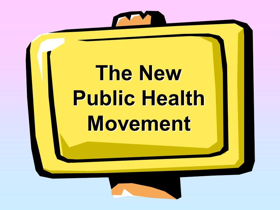 The New Public Health Movement