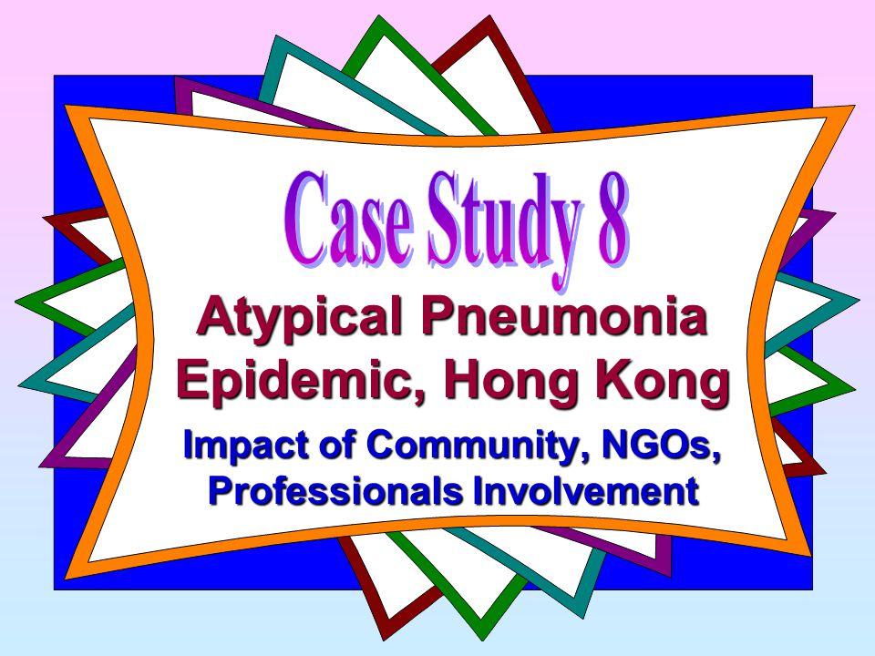 Atypical Pneumonia Epidemic, Hong Kong Impact of Community, NGOs, Professionals Involvement