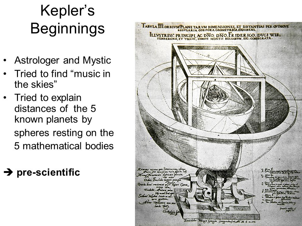 Johannes Kepler - A Theorist Shortly before his death, Tycho began working with another scientist named Kepler Kepler was put to the task of creating