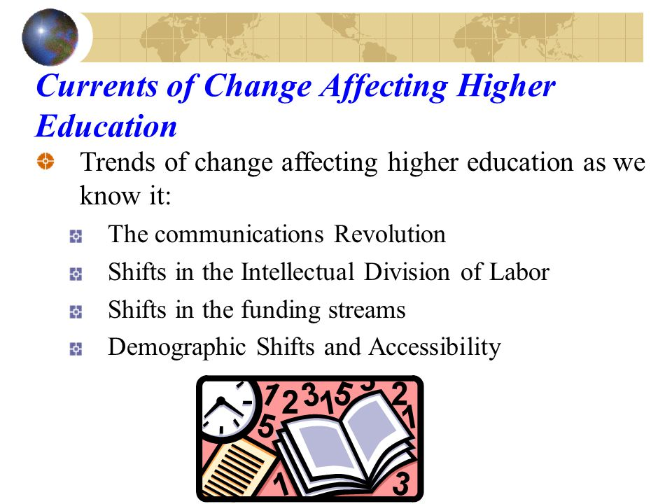 What are some trends affecting higher education as we know it