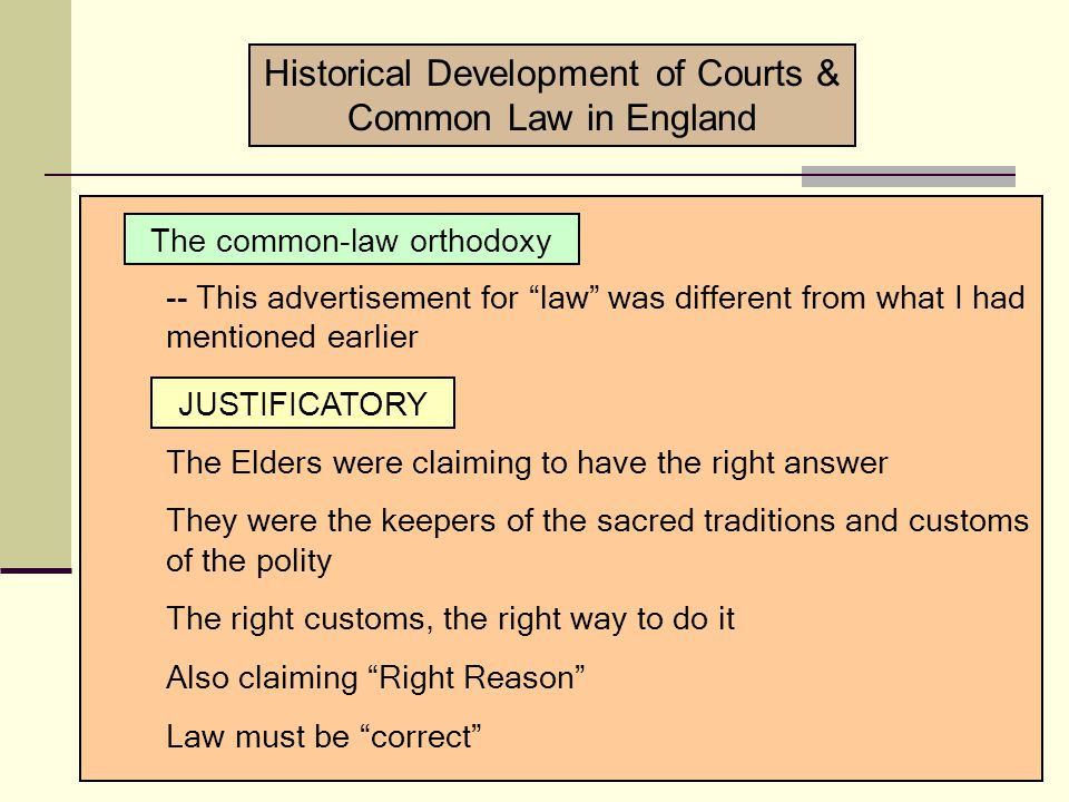Historical Development of Courts & Common Law in England The common law orthodoxy -- I had mentioned that the use of authority is always accompanied by a rationalization about why the authority is legitimate regime ideology -- when the King of England was starting these Courts in medieval times, the rationalization was metaphysical -- in order to understand the psychology of this rationalization, I put a psychological image in your head: The Elders GandalfCouncil of Elrond