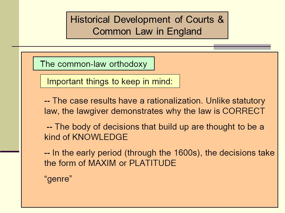 Historical Development of Courts & Common Law in England Study the problem.