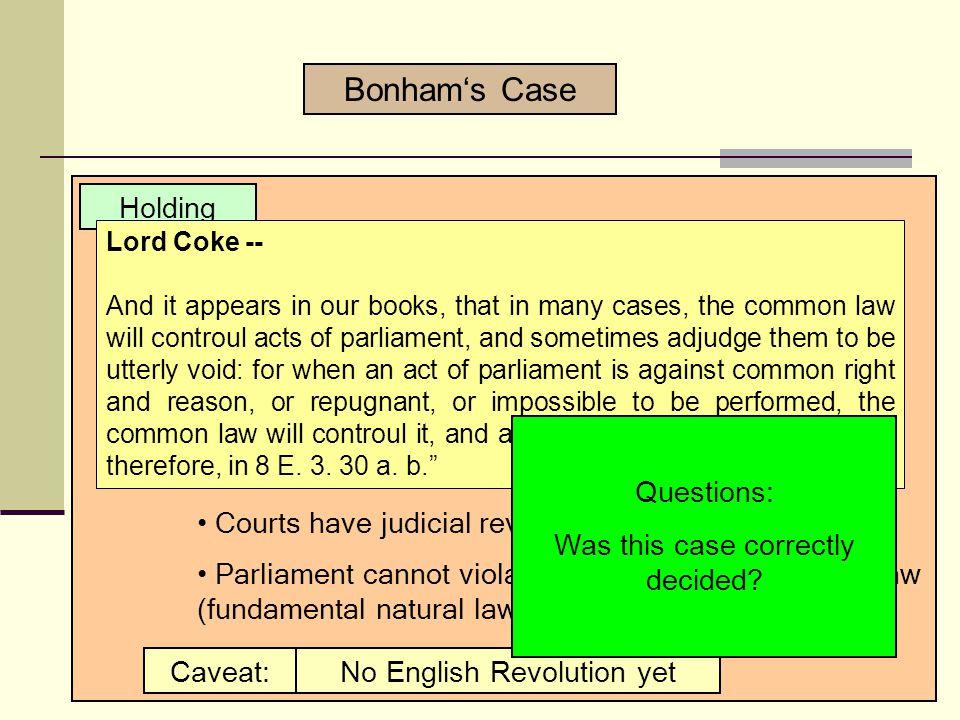 Bonham's Case Holding Question: How does the case come out.