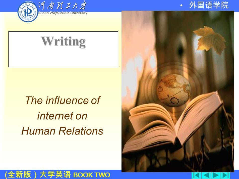 ( 全新版)大学英语 BOOK TWO 外国语学院 11. 在此状态下 12. 日常事务 13.