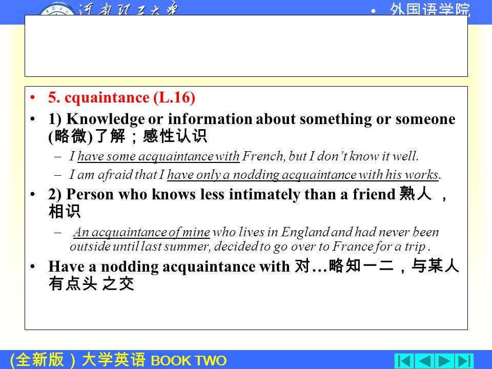 ( 全新版)大学英语 BOOK TWO 外国语学院 4. Worldwide (L.12) Adj.