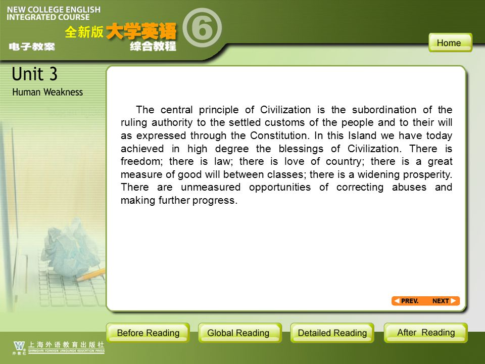 AR- Writing Practice2.2 The central principle of Civilization is the subordination of the ruling authority to the settled customs of the people and to their will as expressed through the Constitution.