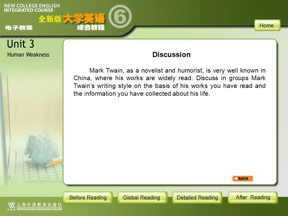 BR1- discussion Mark Twain, as a novelist and humorist, is very well known in China, where his works are widely read. Discuss in groups Mark Twain's w
