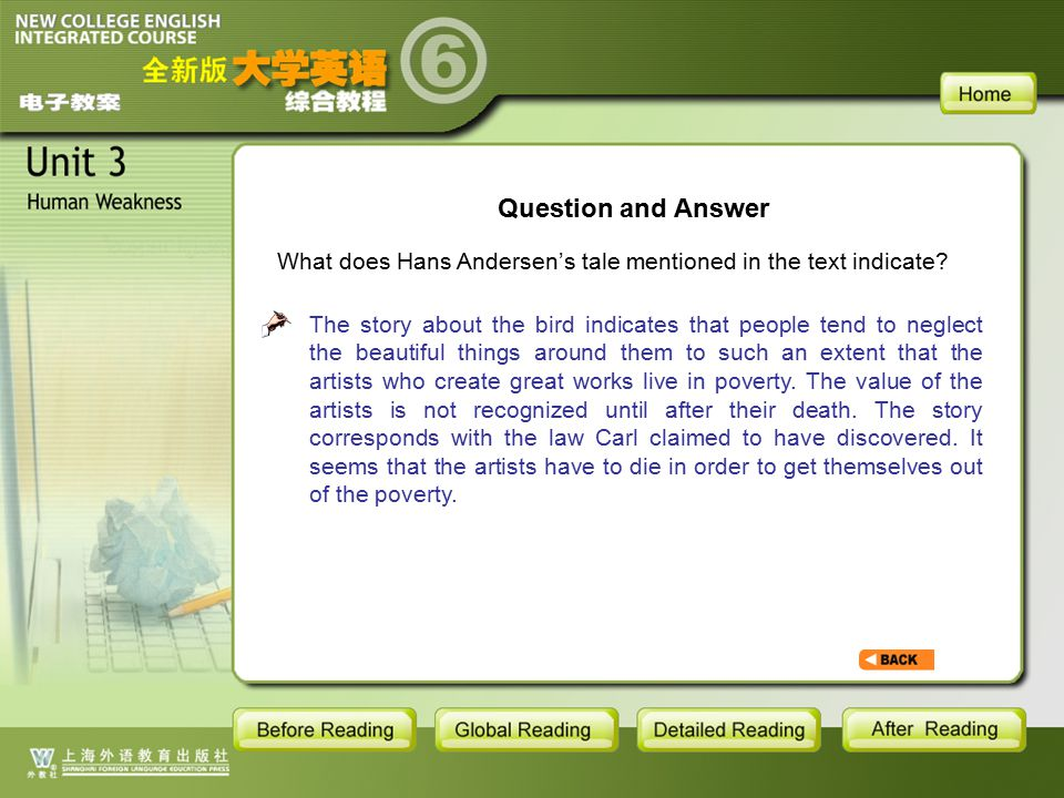 GR-Q AND A What does Hans Andersen's tale mentioned in the text indicate? Question and Answer The story about the bird indicates that people tend to n