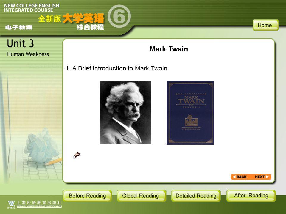 BR1- backgroud1.1.1 Mark Twain 1. A Brief Introduction to Mark Twain