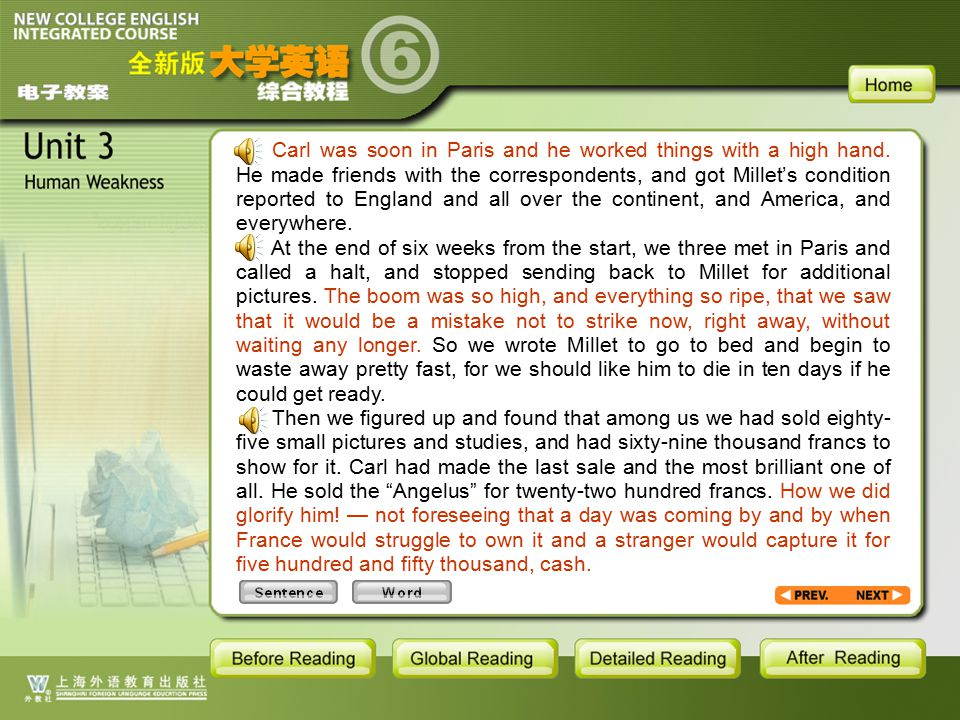 TEXT-S-17 Carl was soon in Paris and he worked things with a high hand. He made friends with the correspondents, and got Millet's condition reported t