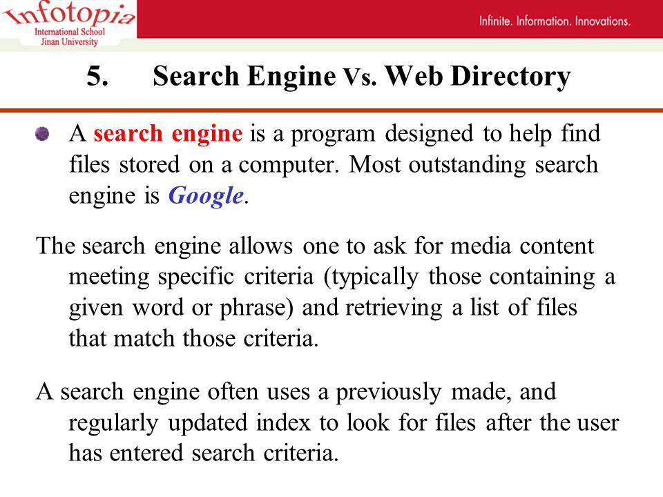 5.Search Engine Vs.