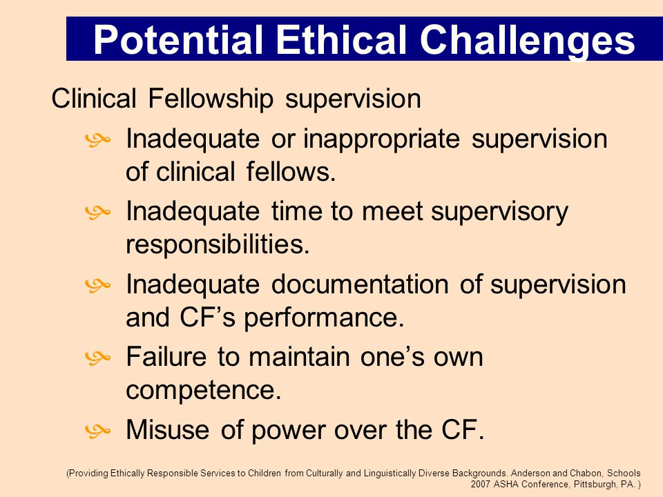 Clinical Fellowship supervision  Inadequate or inappropriate supervision of clinical fellows.